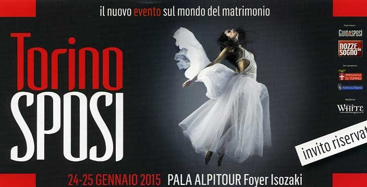 Torino Sposi 24 e 25 gennaio 2015